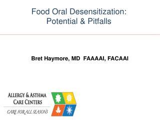 Bret Haymore, MD  FAAAAI, FACAAI