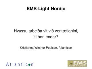 EMS-Light Nordic