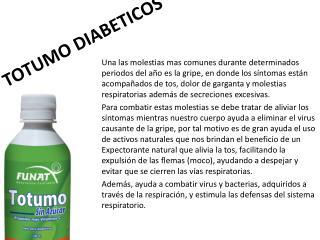 TOTUMO DIABETICOS
