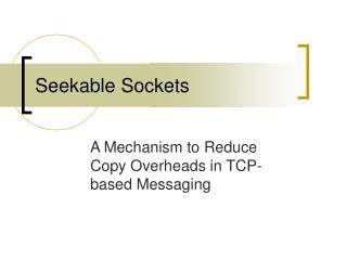 Seekable Sockets