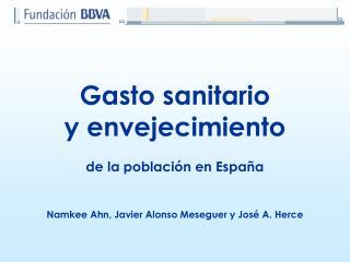 Gasto sanitario  y envejecimiento de la población en España
