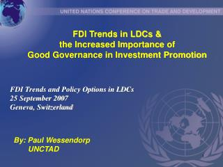FDI Trends in LDCs & the Increased Importance of Good Governance in Investment Promotion