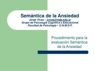 Procedimiento para la evaluación Semántica de la Ansiedad