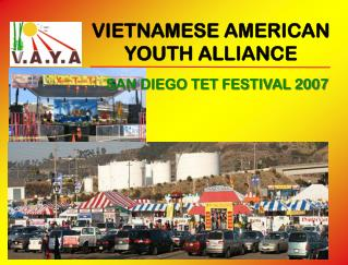 VIETNAMESE AMERICAN  YOUTH ALLIANCE