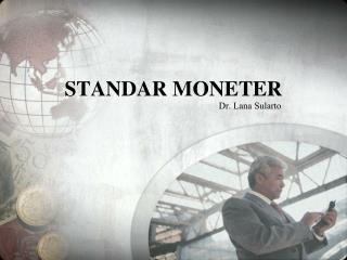 STANDAR MONETER