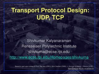 Transport Protocol Design: UDP, TCP