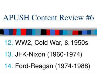 APUSH Content Review #6
