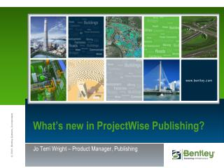 What s new in ProjectWise Publishing