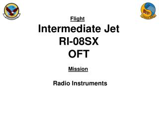 Intermediate Jet RI-08SX OFT