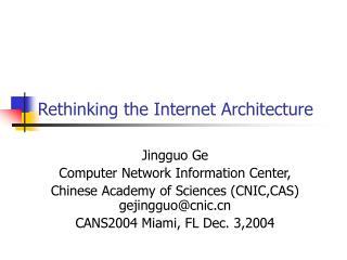 Rethinking the Internet Architecture