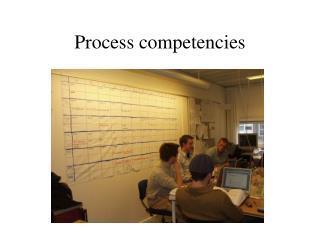 Process competencies