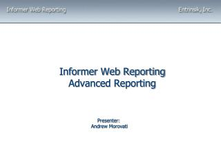 Informer Web Reporting Advanced Reporting