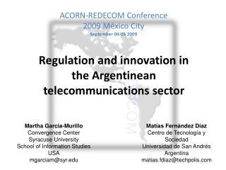 ACORN-REDECOM Conference 2009 Mexico City September 04-05 2009