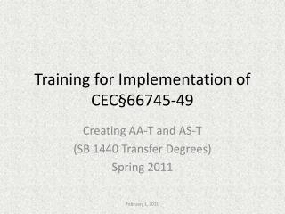 Training for Implementation of CEC§66745-49