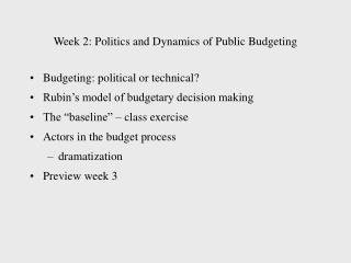 Week 2: Politics and Dynamics of Public Budgeting