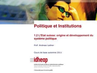 Prof. Andreas Ladner Cours de base automne 2011