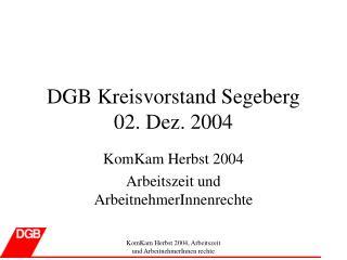 DGB Kreisvorstand Segeberg 02. Dez. 2004