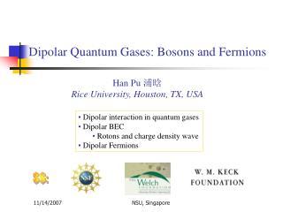 Dipolar Quantum Gases: Bosons and Fermions