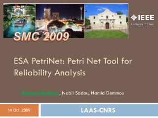 ESA PetriNet: Petri Net Tool for Reliability Analysis