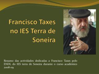 Francisco Taxes no IES Terra de  Soneira