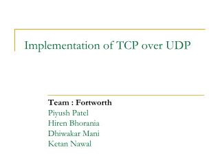 Implementation of TCP over UDP