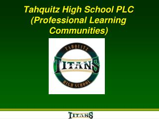Tahquitz High School PLC (Professional Learning Communities)