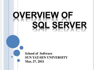 School of  Software SUN YAT-SEN UNIVERSITY Mar, 27, 2011