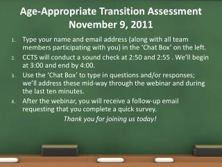 Age-Appropriate Transition Assessment November 9, 2011