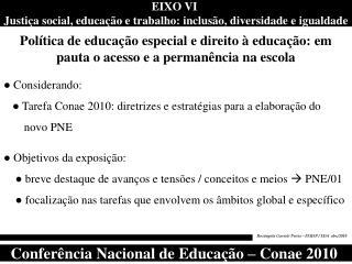 EIXO VI  Justiça social, educação e trabalho: inclusão, diversidade e igualdade