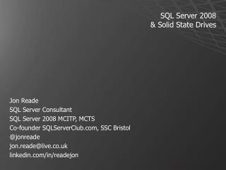 SQL Server 2008  & Solid State Drives