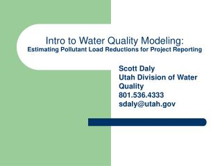 Intro to Water Quality Modeling: Estimating Pollutant Load Reductions for Project Reporting