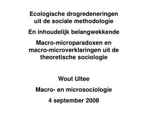 Ecologische drogredeneringen uit de sociale methodologie En inhoudelijk belangwekkende