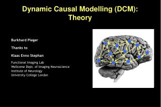 Dynamic Causal Modelling DCM:  Theory