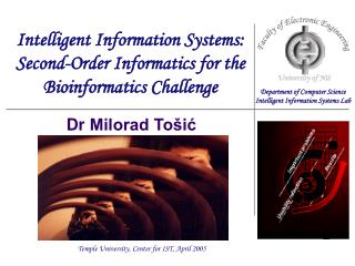 Intelligent Information Systems: Second-Order Informatics for the Bioinformatics Challenge