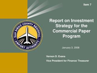 Report on Investment Strategy for the Commercial Paper Program