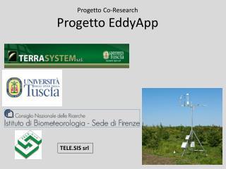 P rogetto  C o-Research Progetto  EddyApp