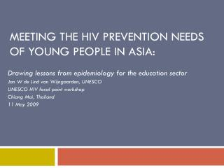 Meeting the HIV prevention needs of young people in Asia: