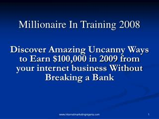 Millionaire In Training 2008