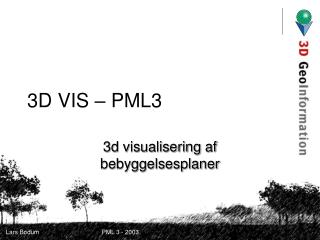 3D VIS – PML3