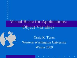 Visual Basic for Applications: Object Variables