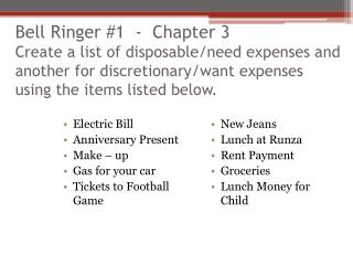 Electric Bill Anniversary Present Make – up Gas for your car Tickets to Football Game