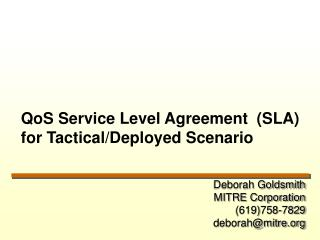 QoS Service Level Agreement  (SLA) for Tactical/Deployed Scenario
