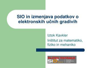SIO in izmenjava podatkov o elektronskih učnih gradivih