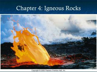 Chapter 4: Igneous Rocks