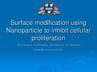 Surface modification using  Nanoparticle  to inhibit cellular proliferation