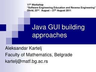 Java GUI building approaches
