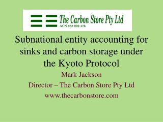Subnational entity accounting for sinks and carbon storage under the Kyoto Protocol