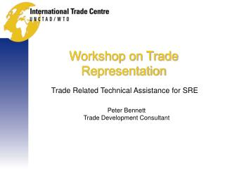 Workshop on Trade Representation