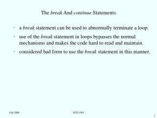 The  break  And  continue  Statements