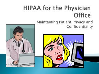 HIPAA for the Physician Office